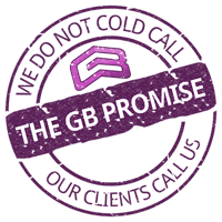 The GB Promise - We Do Not Cold Call. Our Clients Call Us