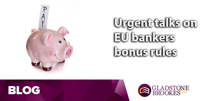 Urgent talks sought on EU bankers bonus rules
