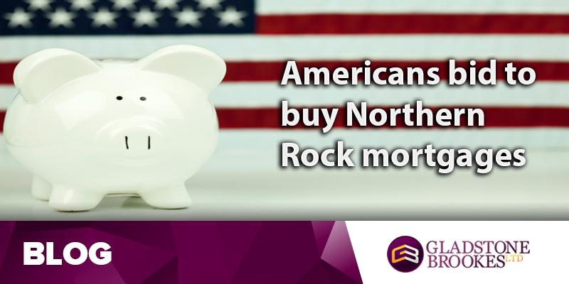 American banks bid for £13 billion worth of Northern Rock mortgages
