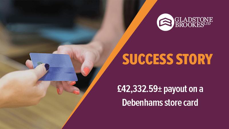 SUCCESS STORY - £42,332.59± payout on a Debenhams store card