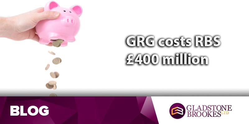 GRG saga costs troubled RBS £400 million