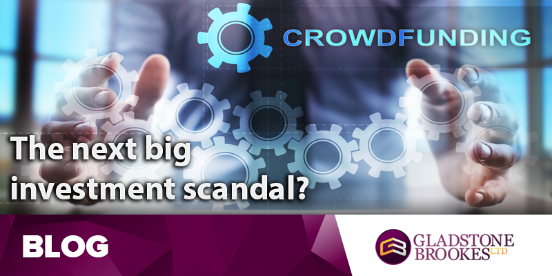 Crowdfunding – the next big investment scandal?