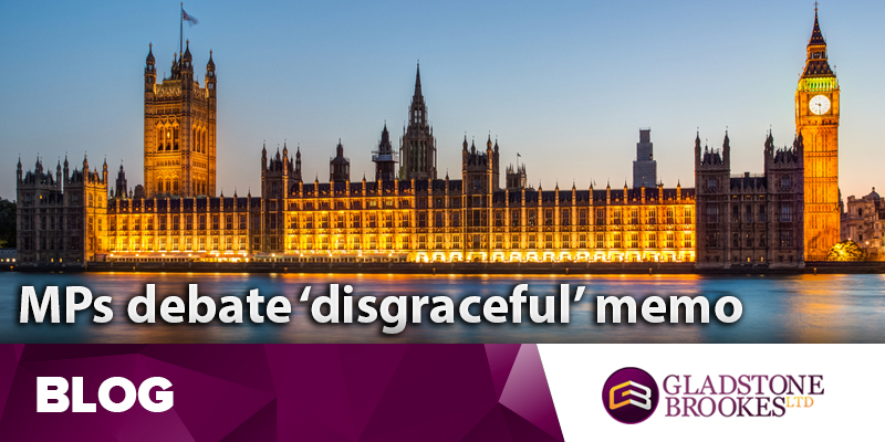 MPs debate disgraceful memo